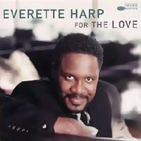 Everette Harp - For The Love